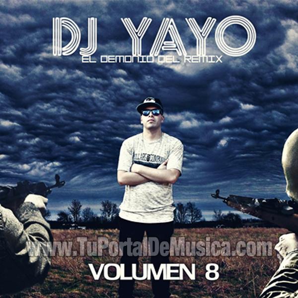 DJ Yayo El Demonio Del Remix Vol. 8 (2013)
