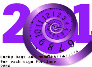Lucky Days and Numbers for each sign for June 2016