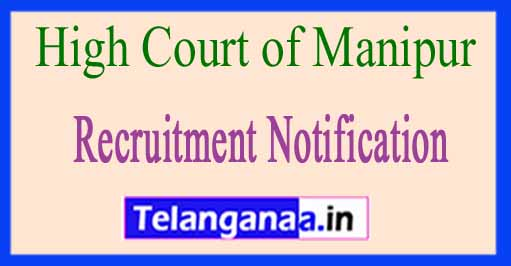 High Court of Manipur Recruitment Notification 2017