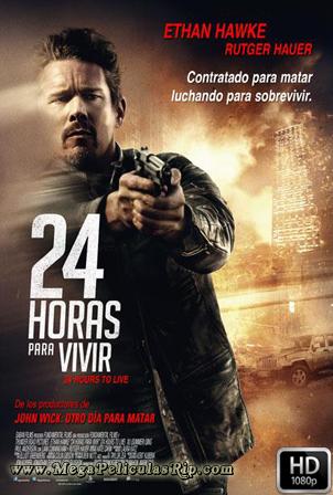 24 Horas Para Vivir [1080p] [Latino-Ingles] [MEGA]