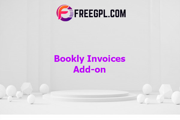 Bookly Invoices (Add-on) Nulled Download Free