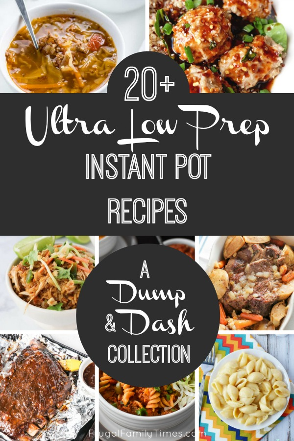 20 Almost No Prep Instant Pot Dump Recipes Make It In Mere Minutes Frugal Family Times