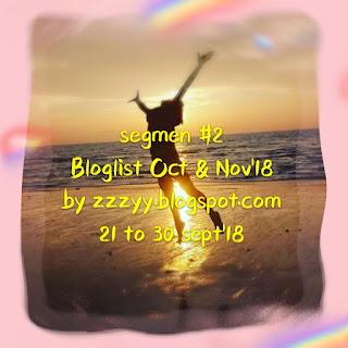 Segmen bloglist Oct & Nov 18 by zzzyy.blogspot.com, Blogger Segmen, Blog, Bloglist,