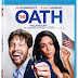 The Oath Pre-Order Available Now! Releasing on Blu-Ray 5/28