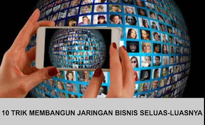 Cara Membangun Networking Dalam Bisnis