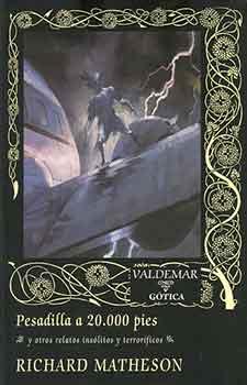 Richard Matheson en una recopilación excelente publicada por Valdemar