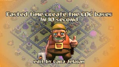 Cara Membuat Base COC Dengan Cepat Hanya 10 Detik