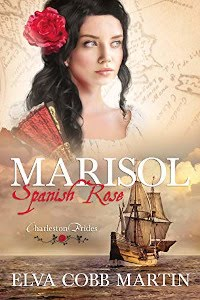 Marisol ~ Spanish Rose (Charleston Brides Book 1) - book promotion by Elva Cobb Martin