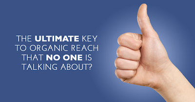 What would Facebook Do? The ultimate key to organic Facebook reach that no one is talking about- Part 1