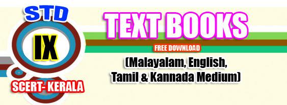 TEXT BOOKS FOR SCERT- KERALA - STD IX -2019 (Malayalam/English/Tamil
