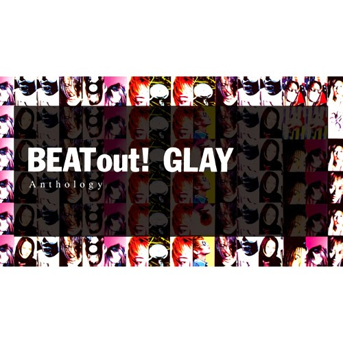 グレイ BEAT out! Anthology rar, flac, zip, mp3, aac, hires