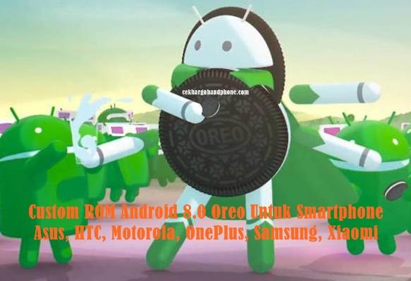 Custom ROM Android 8.0 Oreo
