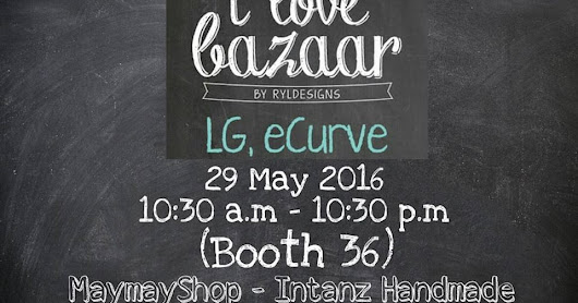 .::~iNtAn'Z hAnDmAdE sHoP~::.: Intanz Handmade & Friends Handmade Bazaar! Save The Date!