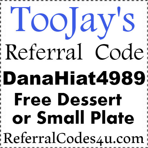 TooJay's Referral Codes 2017, TooJay's App Sign up Bonus, TooJay's Printable Coupons 2017-2018