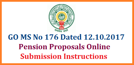 GO MS No 176 Submission of Pension Proposals at DTA Application Online Instructions Issued Pensions – Online submission of Pension proposals – Development of web application by DTA for online submission of pension proposals by retired employees – Implementation of system on pilot basis – Orders – Issued.go-ms-no-176-submission-of-pension-proposals-online-dta-application-instructions-ap