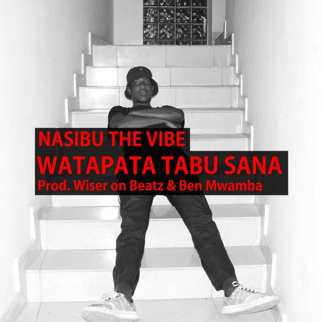 Download Mp3 | Nasibu the Vibe - Watapata Tabu Sana