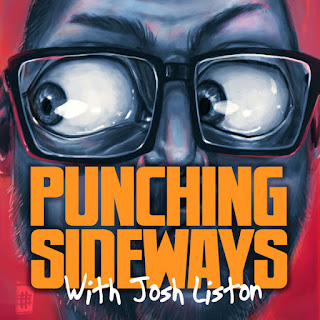 Punching Sideways With Josh Liston
