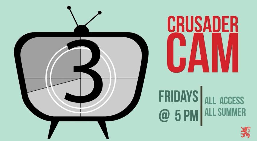 Crusader Cam: Season 3, Episode 1
