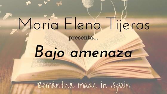 María Elena Tijeras_Bajo amenaza