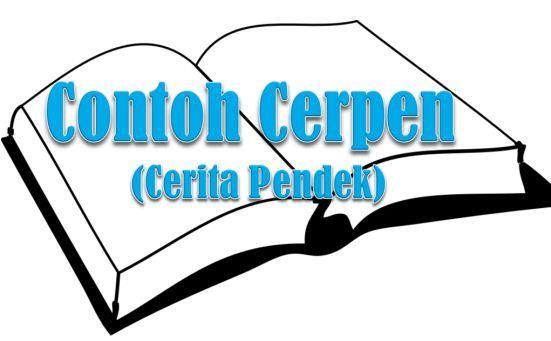 Contoh Cerpen (Cerita Pendek) | Tugas Sekolahku | Tugas ...