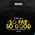 Video: Phyno - So Far So Good [Official Video]