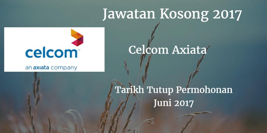 Jawatan Kosong CELCOM AXIATA 13 Juni 2017
