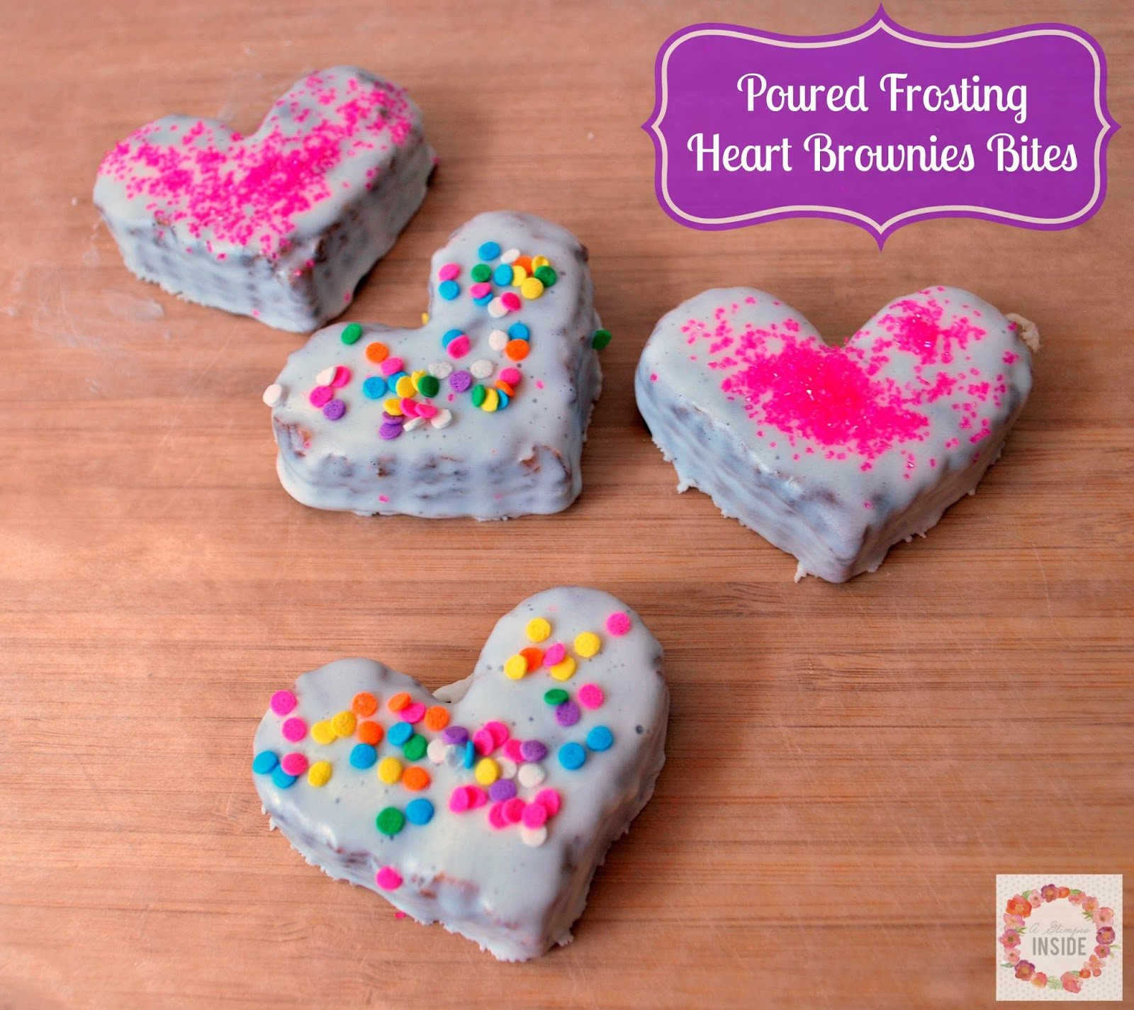 http://www.aglimpseinsideblog.com/2016/02/poured-frosting-heart-brownie-bites.html