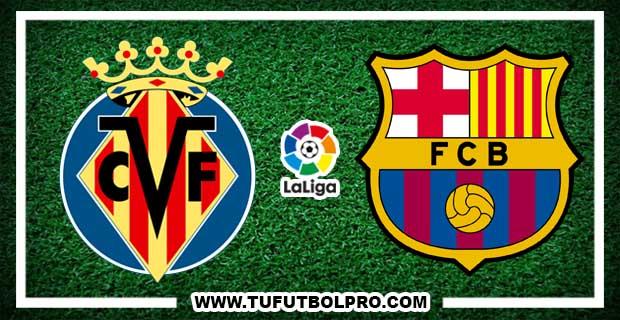 Ver Villarreal vs Barcelona EN VIVO Por Internet Hoy 10 de Diciembre 2017
