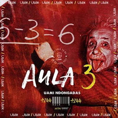 Uami Ndongadas - Aula 3 (Rap).