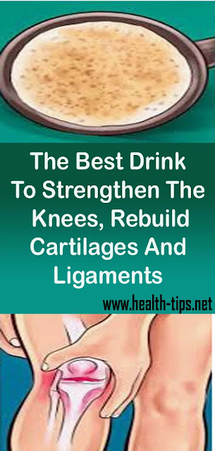 The Best Drink To Strengthen The Knees, Rebuild Cartilages And Ligaments#NATURALREMEDIES