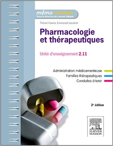Livre : Pharmacologie et thérapeutiques UE 2.11 - Semestres 1, 3 et 5 - Thibaut Caruba