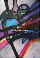 """Elio Corrao, """"HEL e altri racconti"""" (Ed. Thule)"""