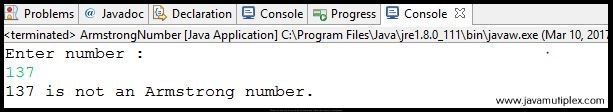 output of java program that checks whether given number is Armstrong or not - case1