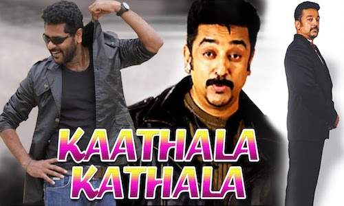 Kaathala Kathala 2017 Hindi Dubbed 720p HDRip 800mb