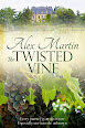 The Twisted Vine by Alex Martin