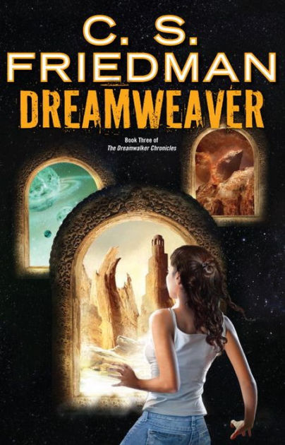 "Click Here To Order ""Dreamweaver"" by C.S. Friedman!!!"