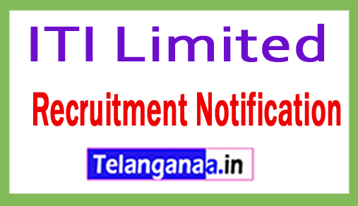 ITI Limited Recruitment Notification