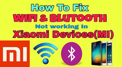 Fix Mi Bluetooth,Wifi,Hotspot problem | Fix Bluetooth,Wifi,Hotspot lost After reset Mi account/flash