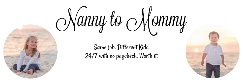 Nanny to Mommy