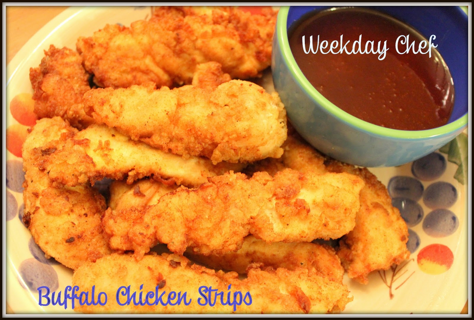 Weekday Chef Buffalo Chicken Tenders With Wingers Copycat