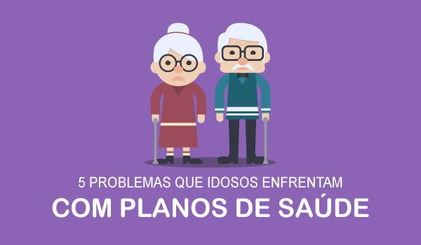 5 problemas que idosos enfrentam com planos de saúde