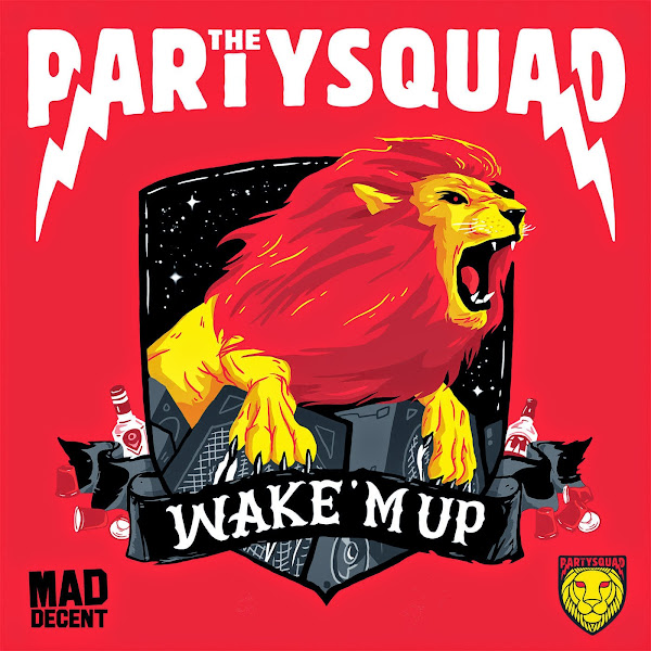 The Partysquad - Wake 'M Up - Single Cover