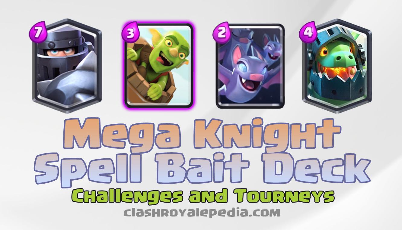 mega-knight-spell-bait-deck.png