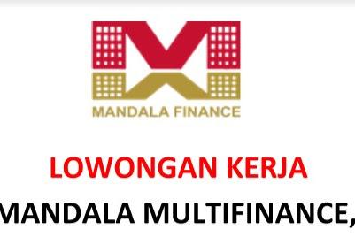 Lowongan Kerja di PT. Mandala Multifinance, Tbk