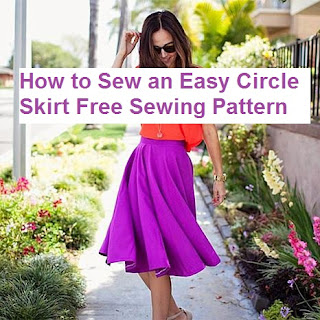 How to Sew an Easy Circle Skirt Sewing Pattern