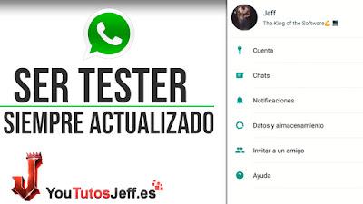 Ser Tester de Whatsapp - Trucos WhatsApp