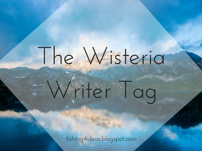 The Wisteria Writer Tag (at last) Image