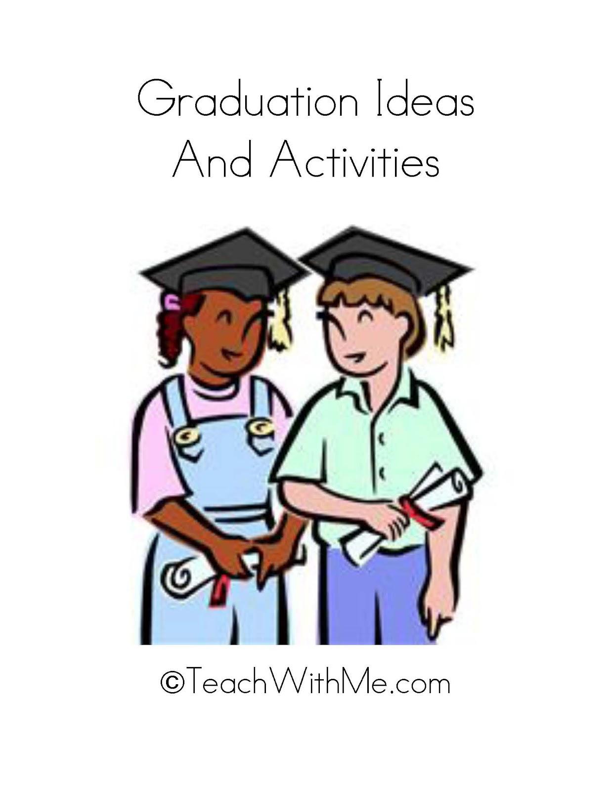 Graduation Ideas Amp Activities
