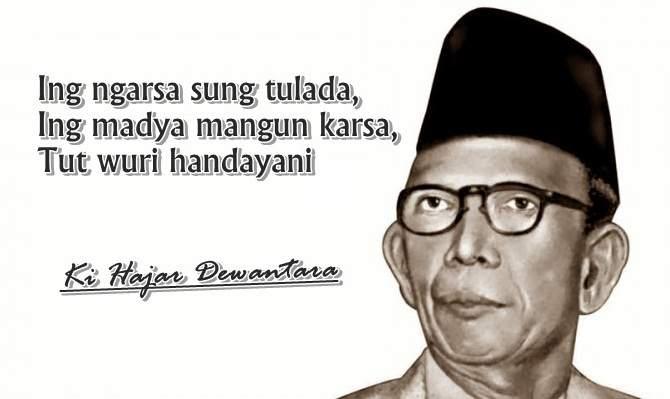 Kata Semboyan Ki Hajar Dewantara (Guru Besar/Bapak Pendidikan Indonesia)