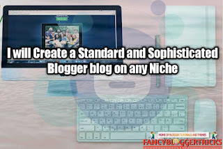 Create a fancy blogger blog